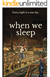 When We Sleep