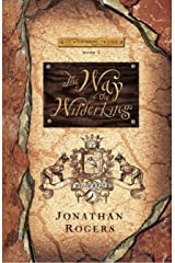 The Way of the Wilderking (The Wilderking Trilogy Book 3) Kindle Edition
