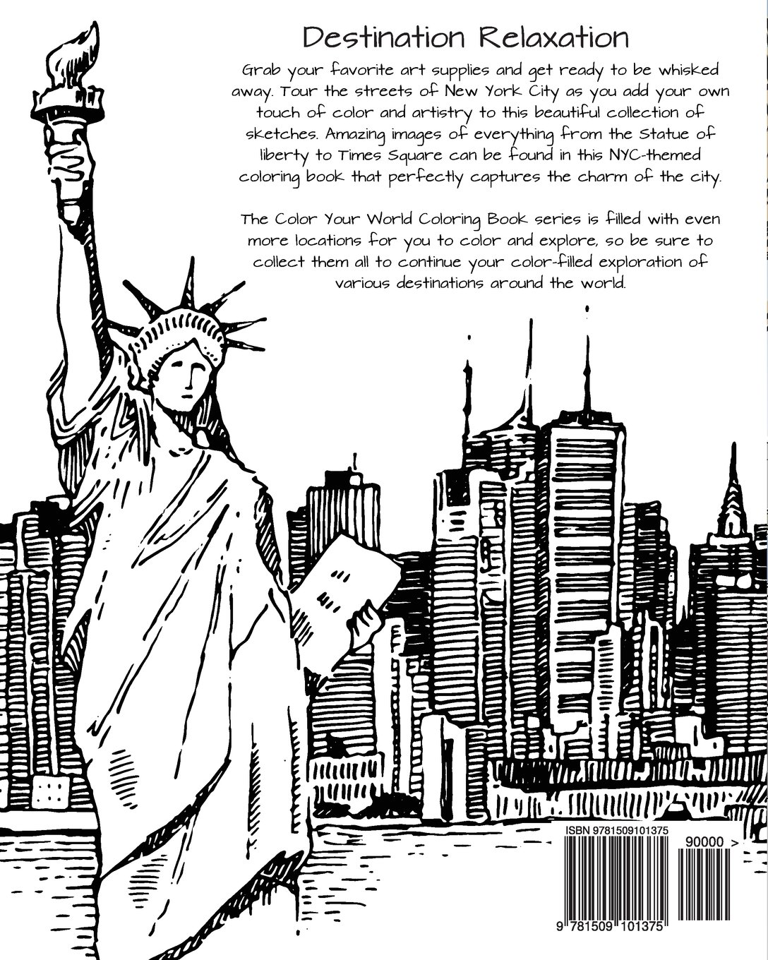 Discover New York City Destination Relaxation Color Your World Coloring Books HR Wallace Publishing 9781509101375 Amazon