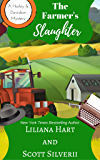 The Farmer's Slaughter (Book 1) (A Harley and Davidson Mystery)