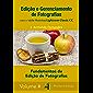 Fundamentos da Edição de Fotografias: com o aplicativo Adobe® Photoshop® Lightroom® Classic CC (Edição e Gerenciamento de Fotografias Livro 4)