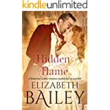 Hidden Flame: A historical Gothic romance packed full of suspense