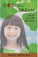 Coin for a Dream: Stories from My Early Years Kindle Edition