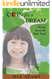 Coin for a Dream: Stories from My Early Years