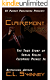 The Clairemont Killer: The True Story of Serial Killer Cleophus Prince, Jr. (Detectives True Crime Cases Book 4) (English Edition)