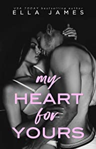 My Heart for Yours: A Standalone Forbidden Romance