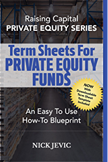 Amazon writing term sheets for real estate funds an easy to writing term sheets for private equity funds an easy to use how to blueprint malvernweather Choice Image