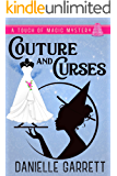 Couture and Curses: A Touch of Magic Mystery (A Touch of Magic Mysteries Book 2)
