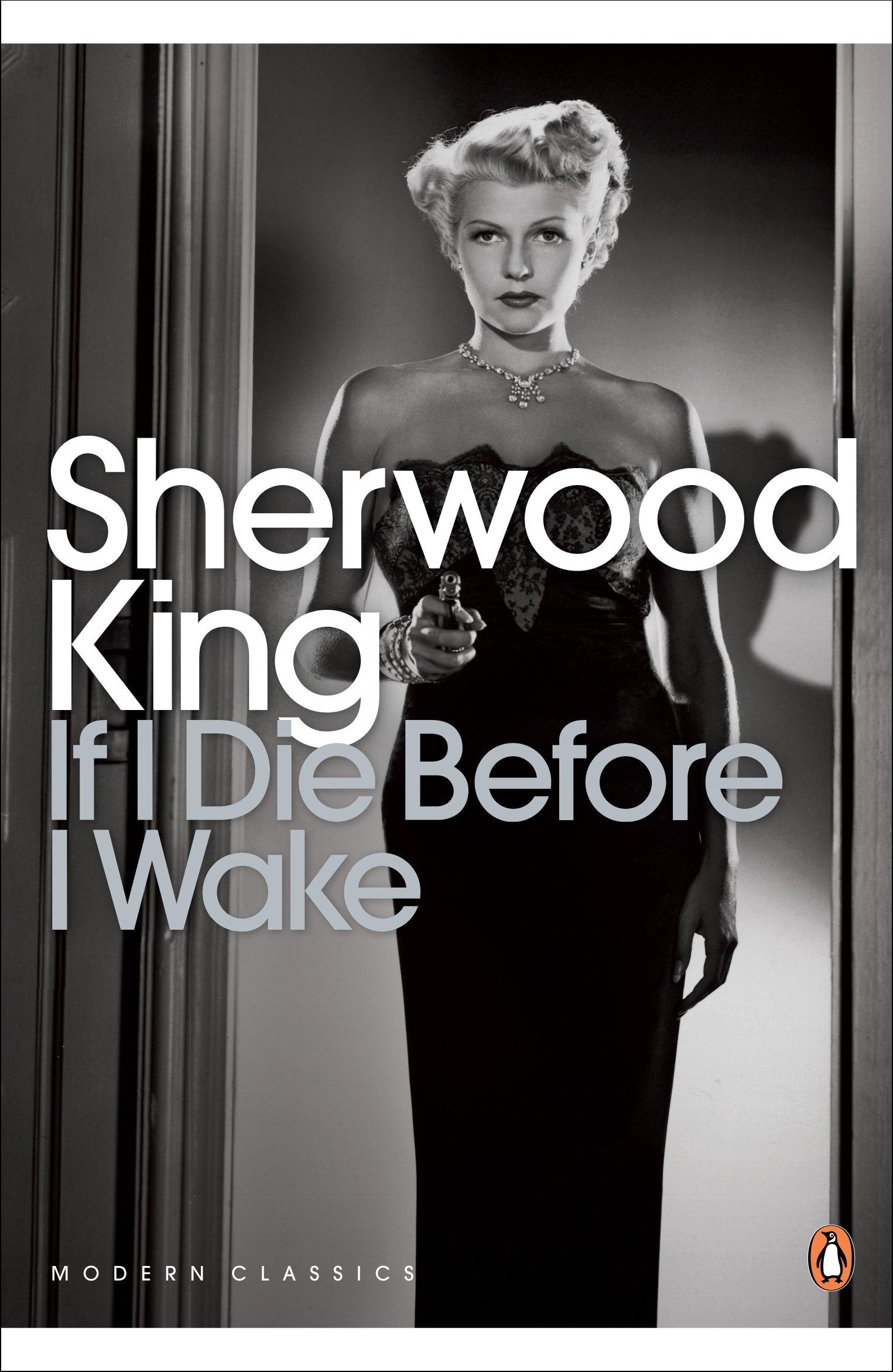 Read Online Penguin Classics If I Die Before I Wake (Penguin Modern Classics) Text fb2 ebook