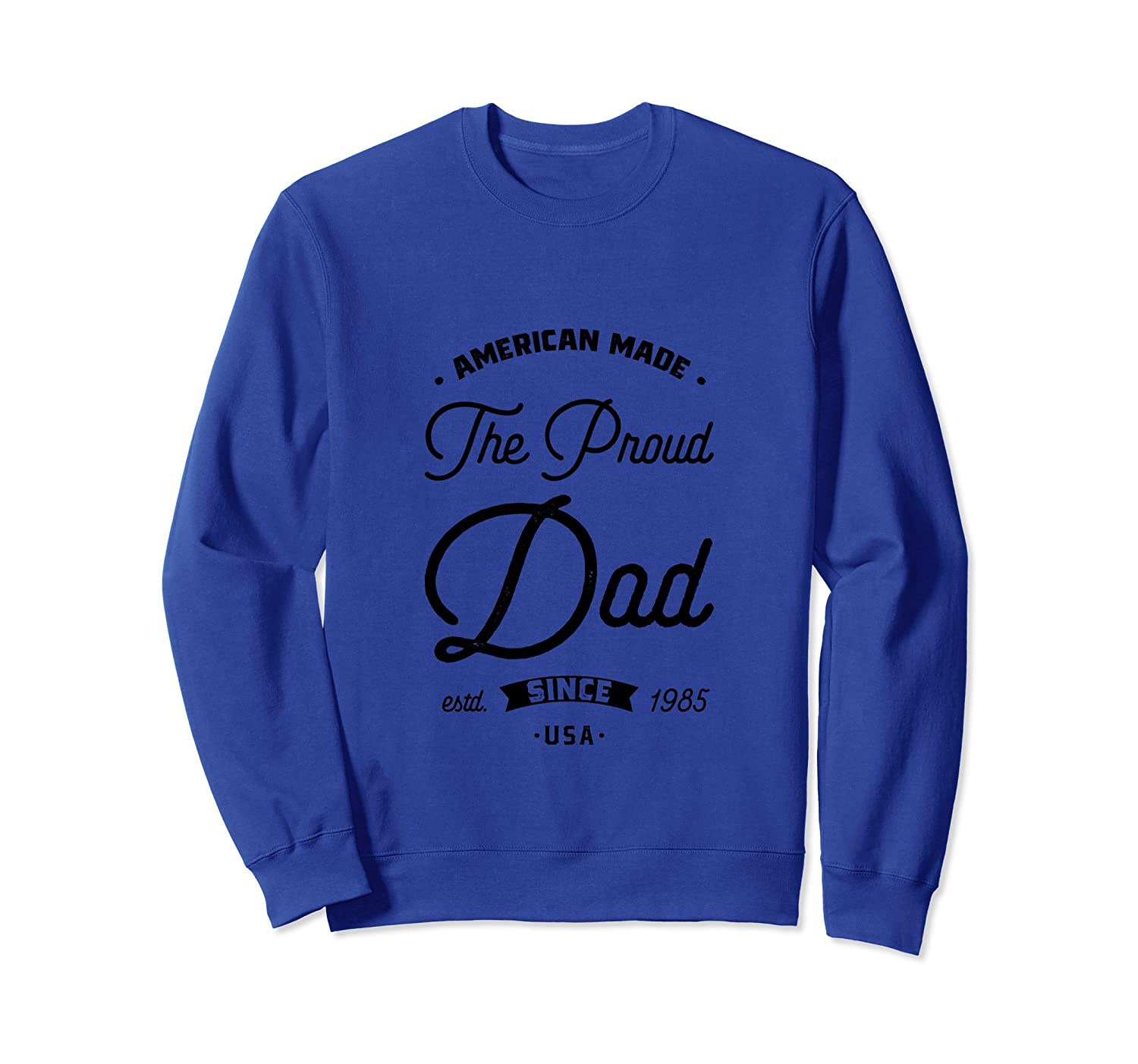 American Made Dad Sweatshirt Fathers Day Gift from Daughter- TPT