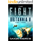 The Fight for Britannia V-Home Coming