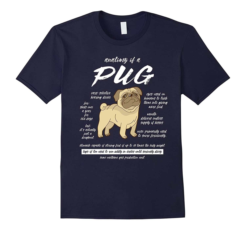 Anatomy of a Pug T-Shirts Pet Dog Owners tshirt Funny Pug Lover tee shirt Pug T-Shirt-BN