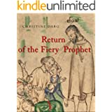 Return of the Fiery Prophet