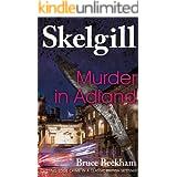 Murder in Adland: a compelling British crime mystery (Detective Inspector Skelgill Investigates Book 1)