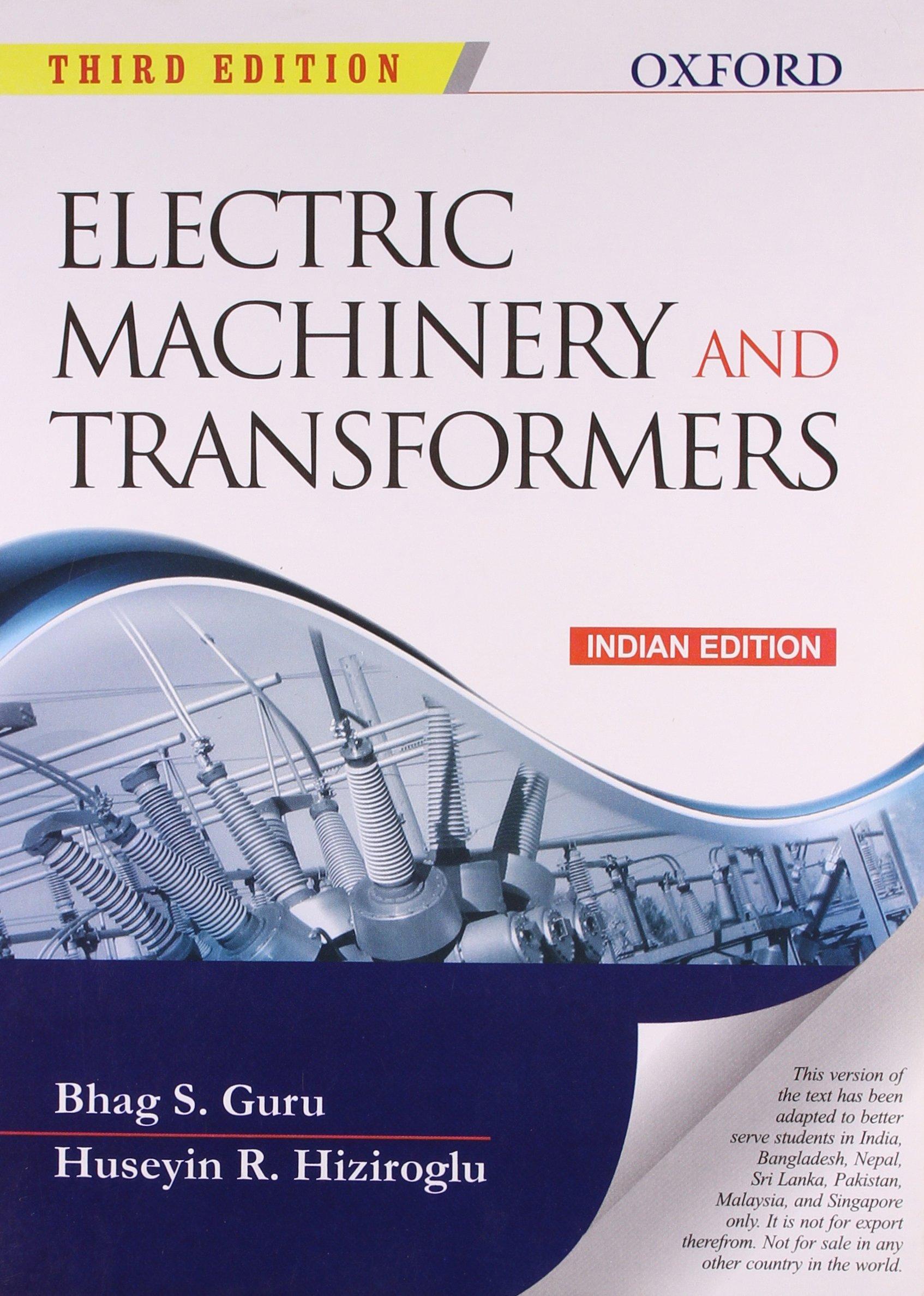 Electric Machinery and Transformers: Bhag S Guru: 9780198089827:  Amazon.com: Books