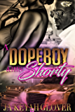A DOPEBOY AND HIS SHORTY