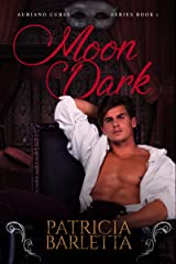 Moon Dark: Auriano Curse Series Book 1 Kindle Edition
