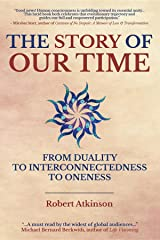 The Story of Our Time Kindle Edition