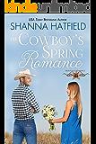 The Cowboy's Spring Romance: Sweet Cowboy Romance (Grass Valley Cowboys Book 2)