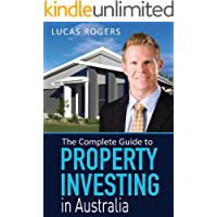 The Complete Guide to Property Investing in Australia
