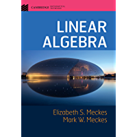 Linear Algebra (Cambridge Mathematical Textbooks)