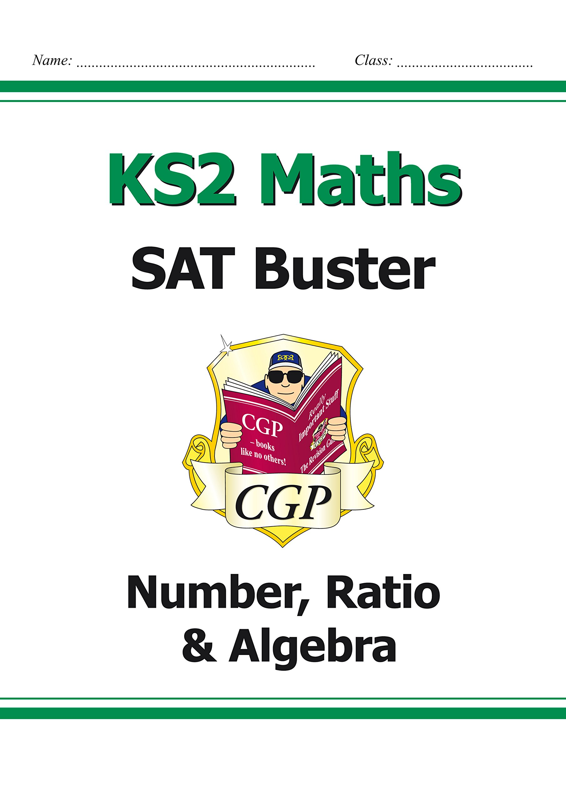 KS2 Maths SAT Buster: Number, Ratio & Algebra (for tests in 2018 and ...