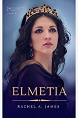 Elmetia (The Forgotten Kingdoms Book 1) Kindle Edition