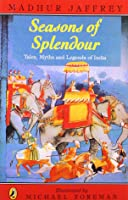 Seasons Of Splendour: Tales Myths And Legends Of