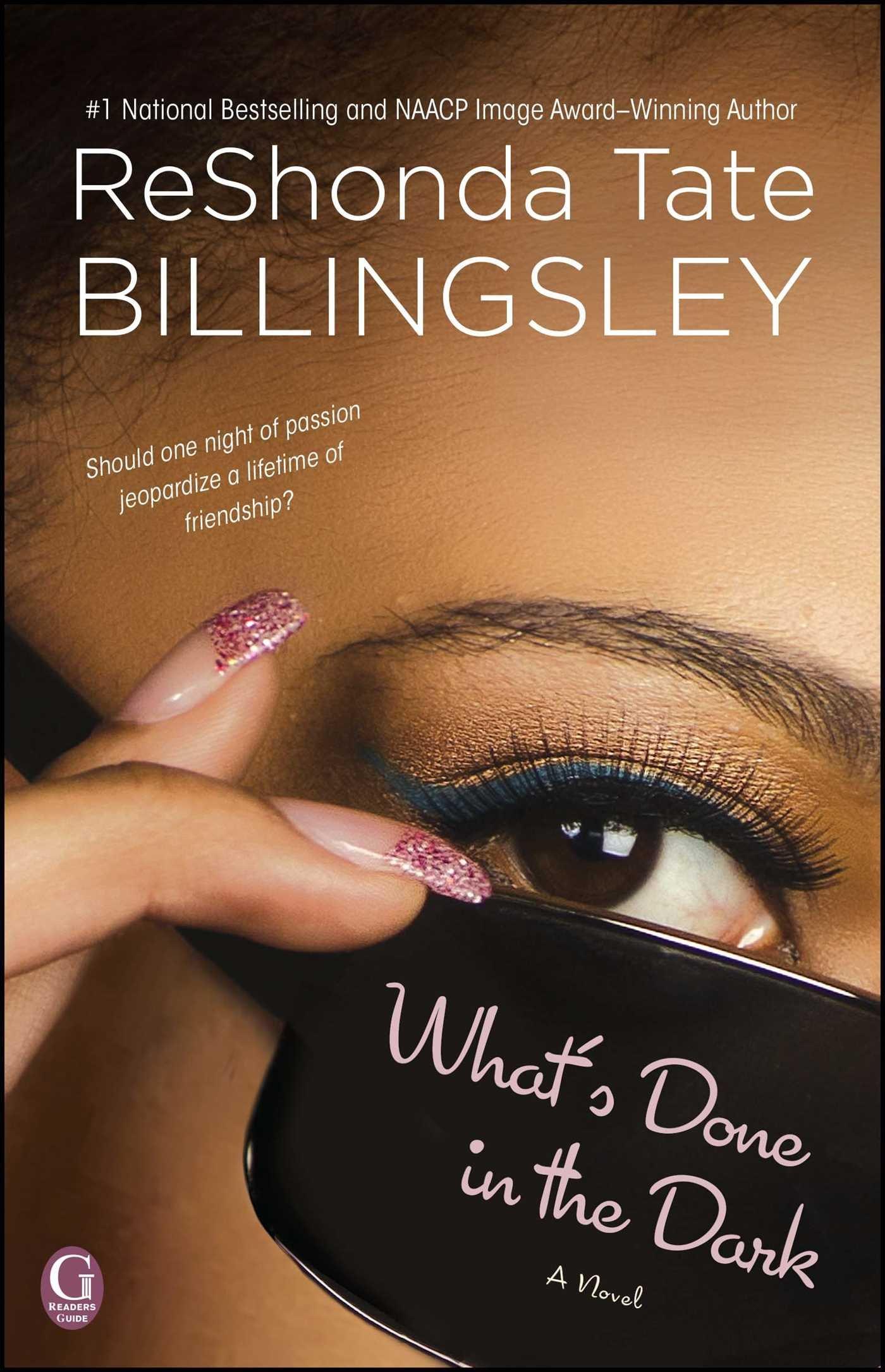 Amazon: What's Done In The Dark (9781476714929): Reshonda Tate  Billingsley: Books