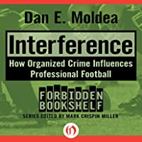 Interference: How Organized Crime Influences Professional Football