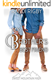 My Brother's Best Friend: A Sweet YA Romance (Sweet Mountain High Book 5)