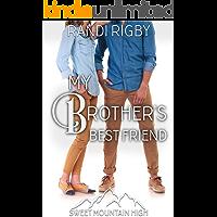 My Brother's Best Friend: A Sweet YA Romance (Sweet Mountain High Book 5)