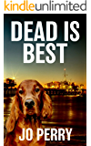 Dead Is Best (Charlie & Rose Investigate Book 2)