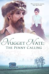 Nugget Nate: The Penny Calling Kindle Edition
