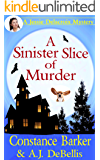 A Sinister Slice of Murder: A Jessie Delacroix Mystery (Whispering Pines Mystery Series Book 1)