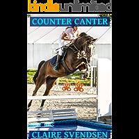 Counter Canter (Show Jumping Dreams ~ Book 40)
