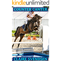 Counter Canter (Show Jumping Dreams ~ Book 40)