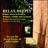 Relax Deeply: Reduce Stress To Promote
