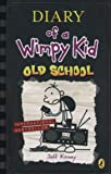 Diary of a Wimpy Kid: Old School (Diary of a Wimpy Kid 10)
