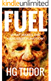 Fuel : What Makes the Narcissist Function?