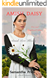 Amish Daisy (New and Lengthened Edition): Amish Romance (Amish Love Blooms Book 3)