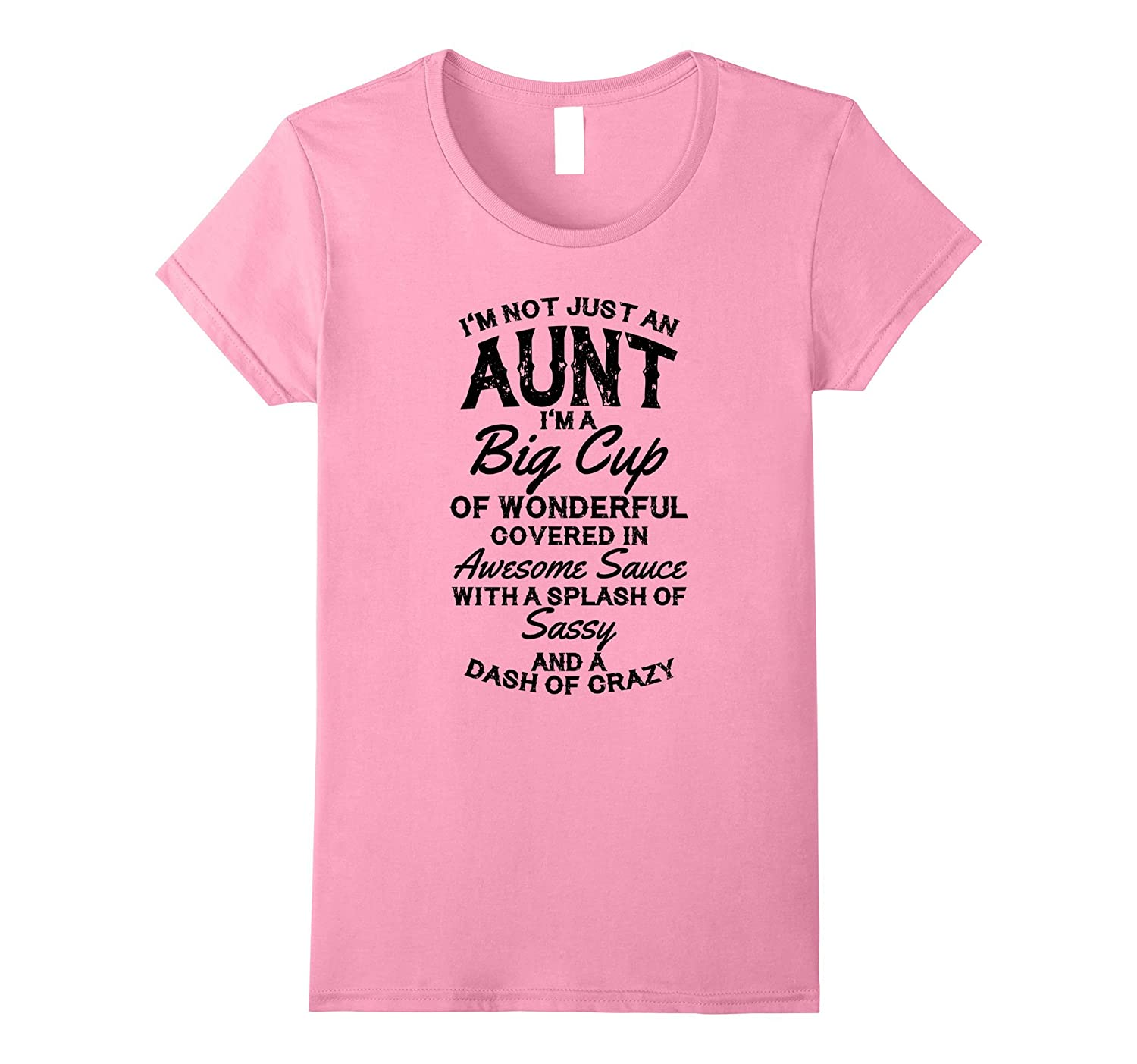 Womens I'm Not Just An Aunt T-Shirt-TH