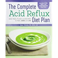 The Complete Acid Reflux Diet Plan: Easy Meal Plans & Recipes to Heal GERD and LPR