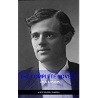 Jack London: The Complete Novels (Manor Books) (The Greatest Writers of All Time) (English Edition)