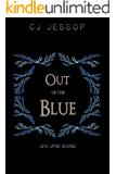 Out of the Blue: And Other Stories