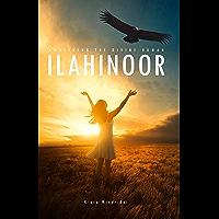 ilahinoor: Awakening the Divine Human (English Edition)