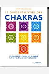 Le guide essentiel des chakras (French Edition) Pocket Book
