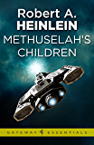 Methuselah's Children (Gateway Essentials)