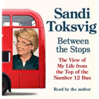 Between the Stops: The View of My Life from the Top of the Number 12 Bus