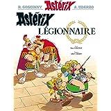 Astérix - Astérix légionnaire - n°10 (French Edition)